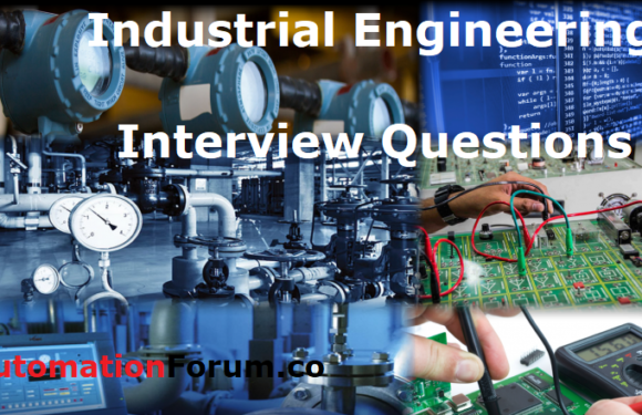 Top 20 Industrial engineering interview questions & Answers
