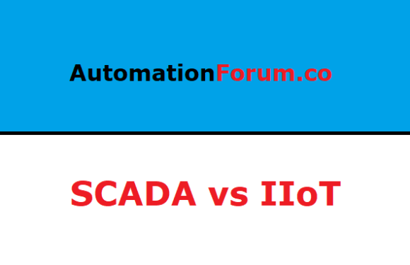 Difference between Industrial IoT and SCADA