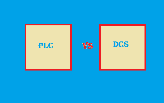 WHAT ARE THE DIFFERENCES  BETWEEN PLC AND DCS?